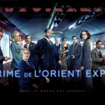 5 raisons d'aller regarder le crime de l'Orient-Express au cinéma