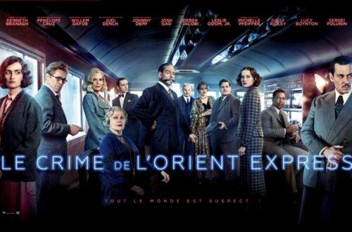 Article : 5 raisons d'aller regarder le crime de l'Orient-Express au cinéma