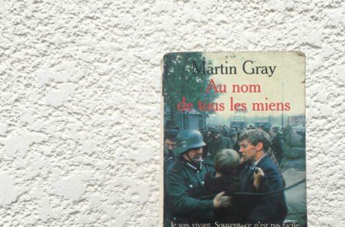 Article : Mon avis sur «Au nom de tous les miens» de Martin Gray