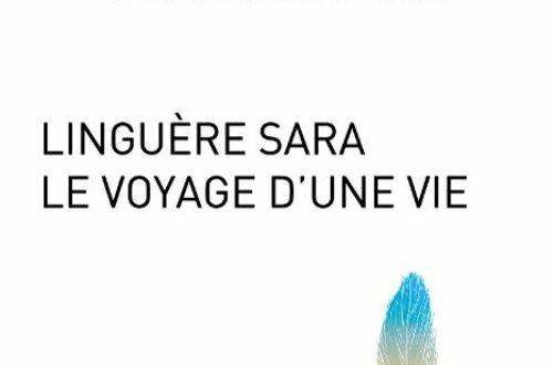 Article : Linguere Sara Le voyage d'une vie de Béatrice Bernier-Barbé