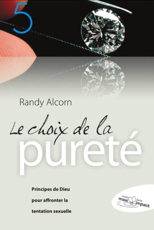 Le choix de la pureté - Randy Alcorn