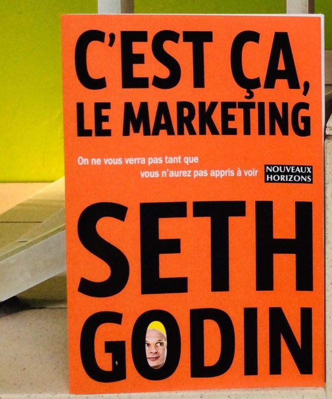 Lecture 3 : C'est ça le Marketing de Seth Godin