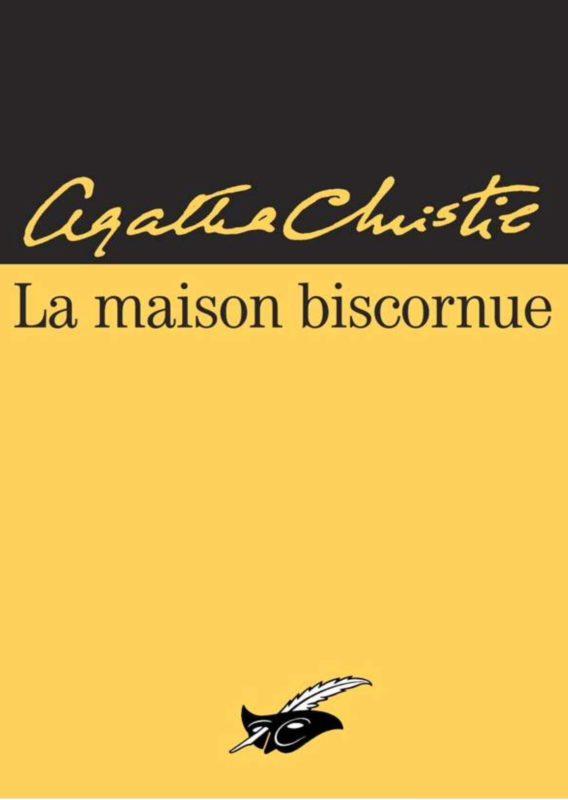 Lecture 1 : La Maison Biscornue d'Agatha Christie