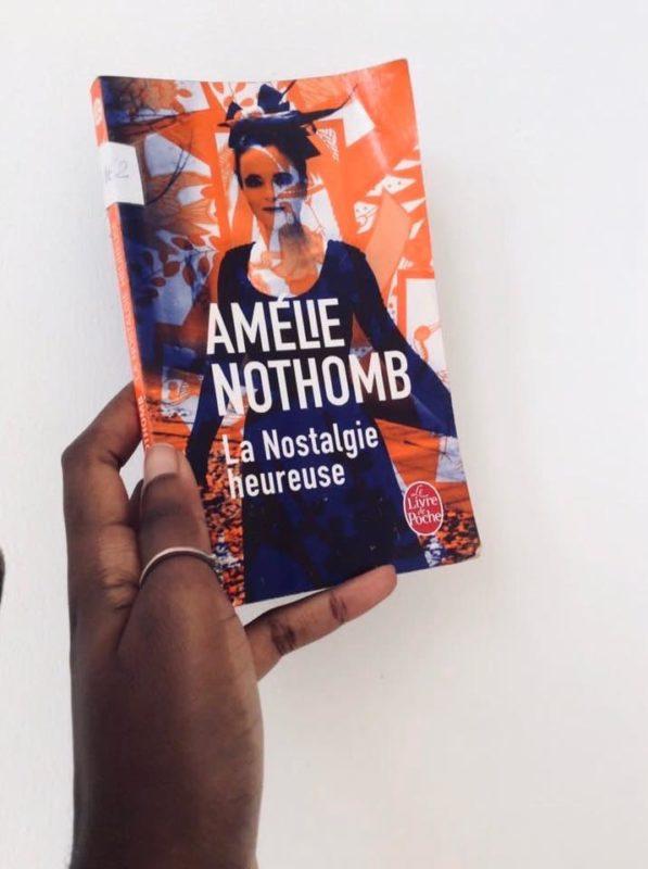 La Nostalgie Heureuse , d'Amélie Nothomb