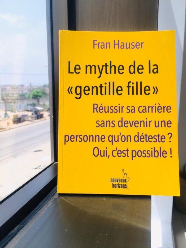 Lecture 4 : Le Mythe de la Gentille Fille de Fran Hauser