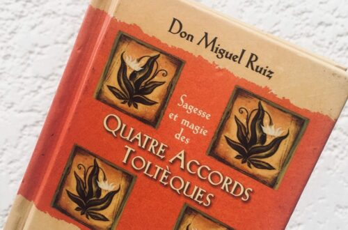 Article : « Les quatre accords Toltèques » de Don Miguel Ruiz