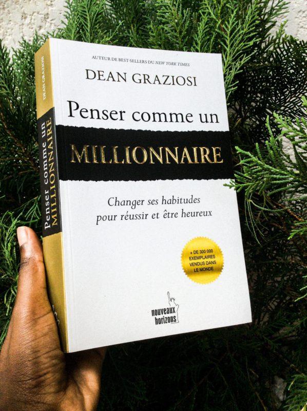 Penser comme un millionaire de Dean Graziosi