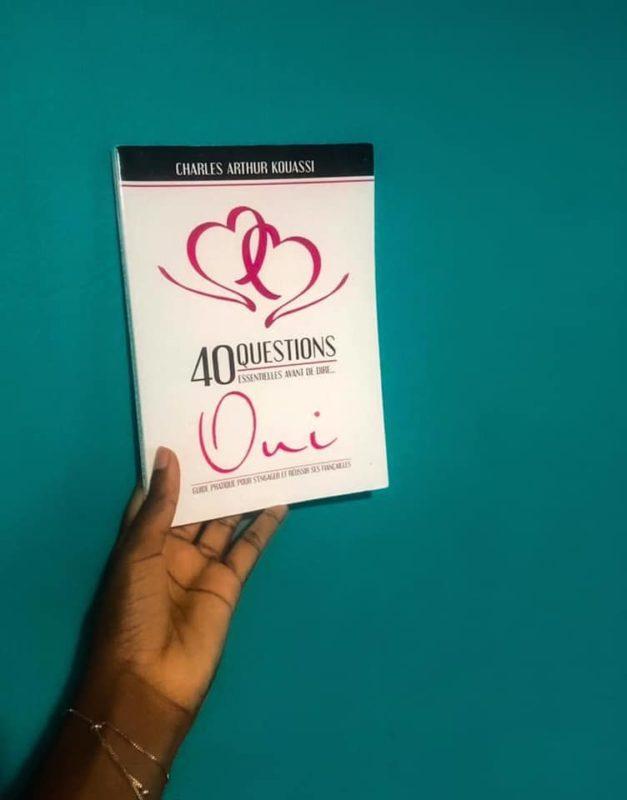 Livre, 40 questions essentielles avant de dire OUI de Charles-Arthur Kouassi