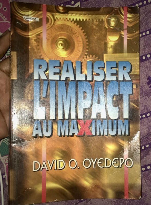 Réaliser l'impact au maximum , de Dr David Oyedepo