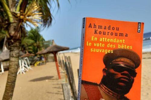 Article : «En attendant le vote des bêtes sauvages», d'Ahmadou Kourouma