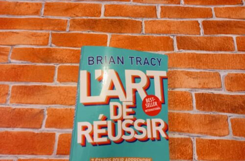 Article : Critique : « L'art de réussir », de Brian Tracy